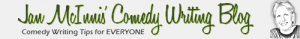 Comedy Writer Blog - Jan McInnis